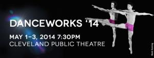 DanceWorks 2014 to Feature Verb Ballets, 5/1-3