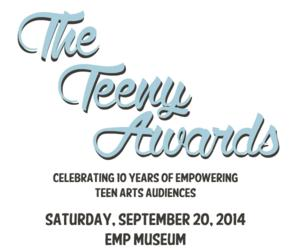 TeenTix Announces Nominees for 2014 Teeny Awards; Ceremony Set for 9/20