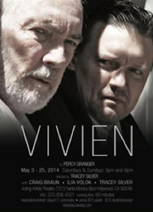 Percy Granger's VIVIEN to Open 5/3 at Acting Artists Theatre