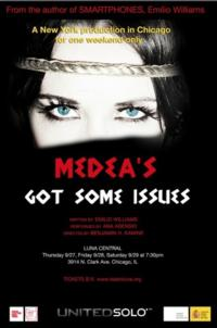 MEDEA'S GOT SOME ISSUES Comes to Chicago's Luna Central, 9/27-29