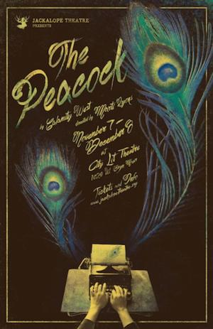 Jackalope Theatre Company to Present THE PEACOCK, 11/7-12/8