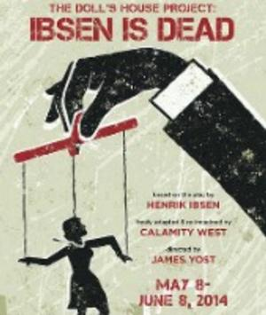 Interrobang Theatre Project to Present World Premiere of THE DOLL'S HOUSE PROJECT: IBSEN IS DEAD, 5/8-6/8
