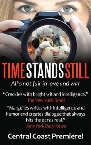 TIME STANDS STILL Runs Now thru 5/10 at Center Stage Theater