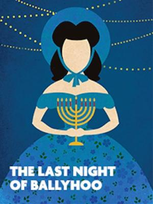 Jobsite Theater Kicks Off 2014-15 Season with THE LAST NIGHT OF BALLYHOO, Now thru 9/28