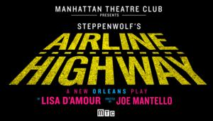 Full Cast Announced for Steppenwolf's AIRLINE HIGHWAY on Broadway; Rehearsals Now Underway!
