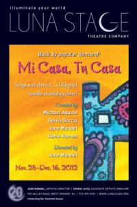 MI CASA, TU CASA Returns to West Orange's Luna Stage, 11/28-12/16