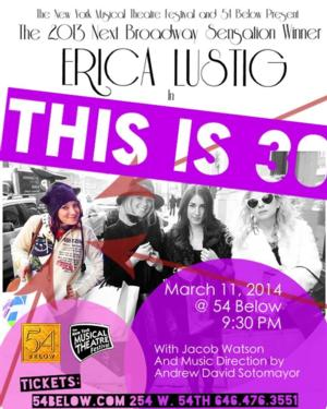 Erica Lustig to Bring THIS IS 30 to 54 Below, 3/11