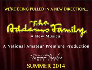 Savannah Summer Theatre Institute to Stage THE ADDAMS FAMILY in 2014