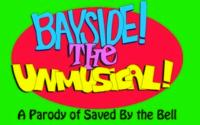 BAYSIDE-THE-UNMUSICAL-Extended-Through-Oct-17-20010101