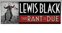 Lewis Black 'The Rant is Due Tour' Tickets on Sale Today
