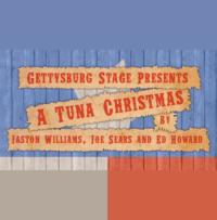 Gettysburg Stage Presents A TUNA CHRISTMAS, 12/7-15