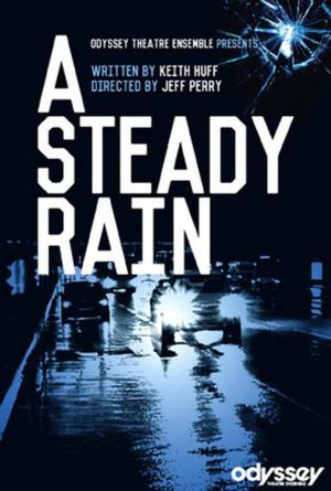 Odyssey Extends A STEADY RAIN Through 5/11; Will Play Guthrie Theatre this Fall