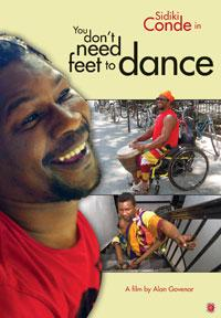 Alan Govenar's YOU DON'T NEED FEET TO DANCE Reveals Life of African Immigrant Sidiki Conde