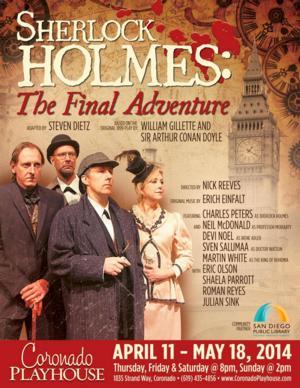 Coronado Playhouse to Present SHERLOCK HOLMES: THE FINAL ADVENTURE, 4/11-5/18