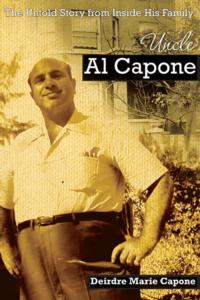 New Book UNCLE AL CAPONE Reveals Family Secrets & More