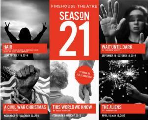 Firehouse Theatre Sets 21st Season: HAIR, WAIT UNTIL DARK & More