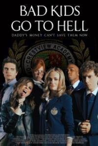 BAD KIDS GO TO HELL Premieres at Dallas' Studio Movie Grill, 10/10