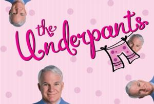 Long Wharf Theatre and Hartford Stage Present THE UNDERPANTS, Now thru 11/10