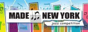 Made In New York Jazz Competition Opens Submissions; Deadline 10/15