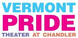 Vermont Pride Theater Kicks Off 4th Annual Summer Pride Festival Today
