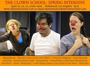 The Clown School's Spring Intensive Begins this Friday