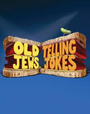 OLD JEWS TELLING JOKES to Close at the Royal George, March 2