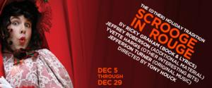 SCROOGE IN ROUGE Opens 12/7 at Diversionary Theatre