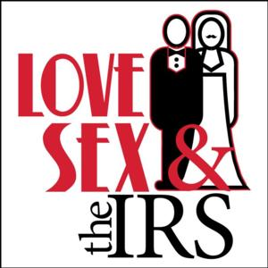Tax Season Blues? Warner Stage Company Presents LOVE, SEX & THE IRS, Now thru 3/9