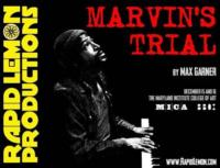 Rapid Lemon Productions To Present Workshop Production of Max Garner's MARVIN'S TRIAL, 12/15 - 12/16