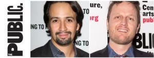 Lin-Manuel Miranda's HAMILTON, Todd Almond's THE WINTER'S TALE, New Musical THE FORTRESS OF SOLITUDE & More Set for Public Theater's 2014-15 Season