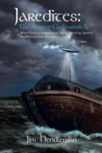 Jim Hendleman Searches for Lost Civilization in New Book JAREDITES