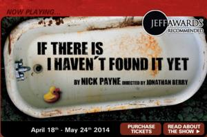 Steep Theatre Extends Run of IF THERE IS I HAVEN'T FOUND IT YET Through 6/7