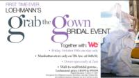 Grab the Gown Bridal Event Runs at Loehmann's Today, 10/19
