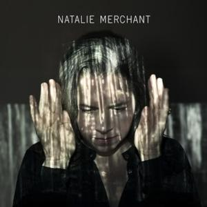 Natalie Merchant Releases New Self-Titled Album