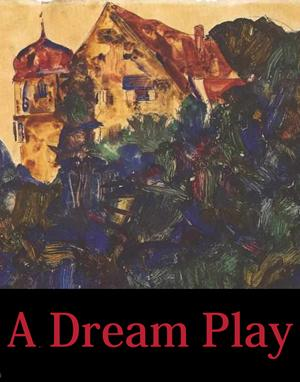 Onomatopoeia Theatre to Present A DREAM PLAY, 11/7-17