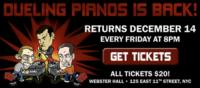 NYC DUELING PIANOS Comes to Webster Hall, 12/14