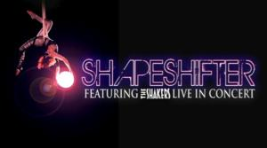 SHAPESHIFTER: An Aerial Rock Circus Set for Way 2 Much Entertainment, Begin. 5/23