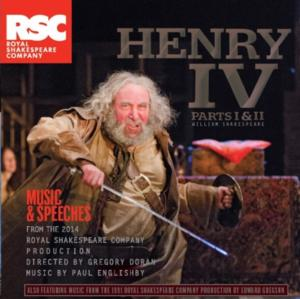 RSC to Release Music and Speeches from Gregory Doran's HENRY IV Parts I & II on CD, iTunes, April 17