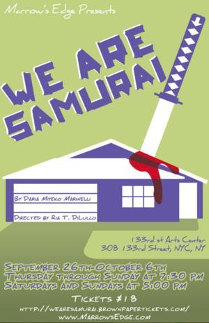 Marrow's Edge to Open NYC Premiere of WE ARE SAMURAI, 9/26