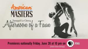 THIRTEEN's American Masters to Present Dance Documentary TANAQUIL LE CLERCQ, 6/20