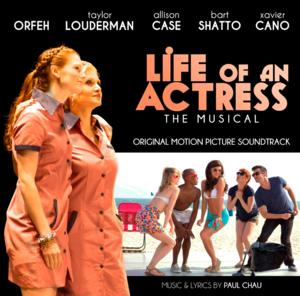 Orfeh & More Featured on Original Motion Picture Soundtrack of LIFE OF AN ACTRESS: THE MUSICAL