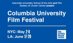 2014 Columbia University Film Festival to Run 5/2-8