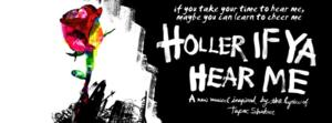 Broadway's Tupac Shakur Musical HOLLER IF YA HEAR ME Begins Rehearsals