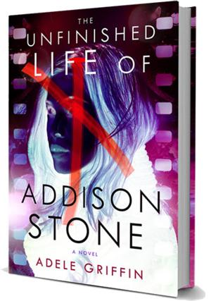 Soho Teen to Release THE UNFINISHED LIFE OF ADDISON STONE by Adele Griffin, 8/12