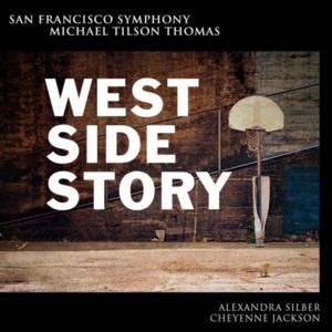 Cheyenne Jackson, Alexandra Silber and More Star in San Francisco Symphony's New Live Recording of WEST SIDE STORY; Set for Digital Release 5/20