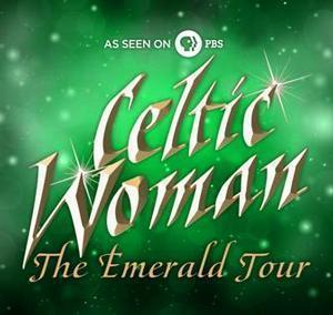 Celtic Woman's THE EMERALD TOUR Coming to Benedum Center, 5/17