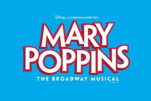 Mary Poppins Flies to Westchester Broadway Theatre, Now thru 7/27