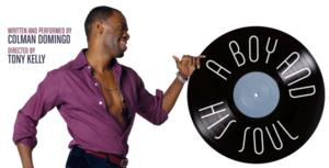 Philly Native Colman Domingo to Return Home with A BOY AND HIS SOUL, 5/23-6/22