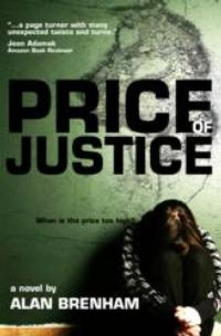 Alan Brenham's PRICE OF JUSTICE Crime Thriller Now Available