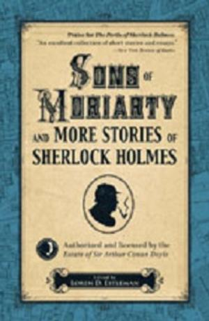 BWW Reviews: SONS OF MORIARTY Collects The Great Holmes Pastiches